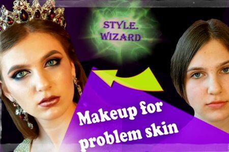 Обучающее видео: как сделать макияж для проблемной кожи - советы визажиста Style Wizard